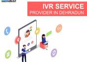 Ivr service provider in dehradun